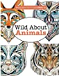 Really Relaxing Colouring Book 11:  Wild About ANIMALS: Volume 11 (Really RELAXING Colouring Books)