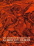The Complete Woodcuts of Albrecht D�r...