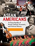 img - for Asian Americans [3 volumes]: An Encyclopedia of Social, Cultural, Economic, and Political History book / textbook / text book