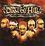 Dru World Order DRU HILL