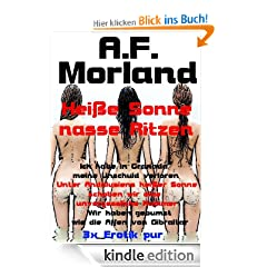 Erotikliteratur-Kindle-eBook: Hei�e Sonne - nasse Ritzen [Kindle Edition]