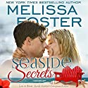 Seaside Secrets: Love in Bloom: Seaside Summers Audiobook by Melissa Foster Narrated by B.J. Harrison