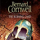 The Burning Land: The Last Kingdom Series, Book 5 Hörbuch von Bernard Cornwell Gesprochen von: Stephen Perring