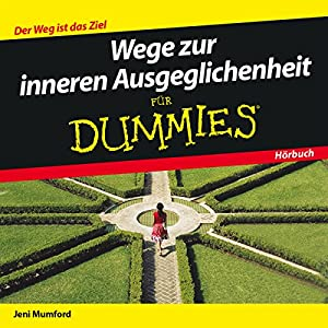 Wege zur inneren Ausgeglichenheit für Dummies Hörbuch