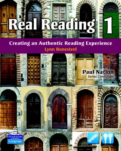 Real Reading 1: Creating an Authentic Reading Experience...