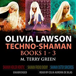 Olivia Lawson Techno-Shaman Series Audiobook