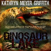 Dinosaur Lake | [Kathryn Meyer Griffith]