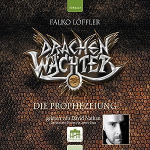 Die Prophezeiung (Drachenwächter 1) Hörbuch