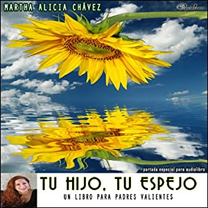 Tu Hijo, Tu Espejo [Your Son, Your Mirror] Audiobook
