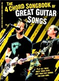 The 4 Chord Songbook Of Great Guitar Songs Sheet Music