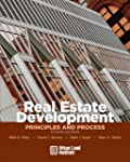 Real Estate Development: Principles a...