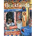 Brickfields: My Life at Brickfields as a Potter, Painter, Gardener, Writer and Cook