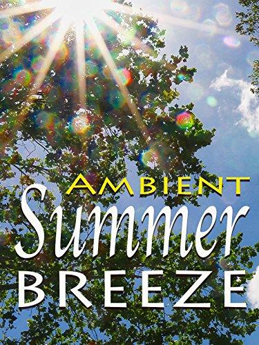 Ambient Summer Breeze