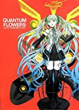 QUANTUM FLOWERS nagimiso VOCALOID artworks