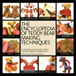 The Encyclopedia of Teddy Bear Making...