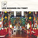 Tibet: Tibetan Nuns / Les Nonnes du Tibet (Air Mail Music Collection)