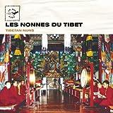 Tibet: Tibetan Nuns / Les Nonnes du Tibet (Air Mail Music Collection)