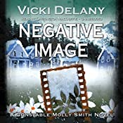 Negative Image: A Constable Molly Smith Novel | Vicki Delany
