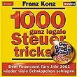 1000 legale Steuertricks - Franz Konz