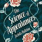 The Science of Appearances Hörbuch von Jacinta Halloran Gesprochen von: Katherine Tonkin