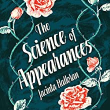 The Science of Appearances Audiobook by Jacinta Halloran Narrated by Katherine Tonkin