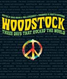 img - for Woodstock: Three Days That Rocked the World book / textbook / text book