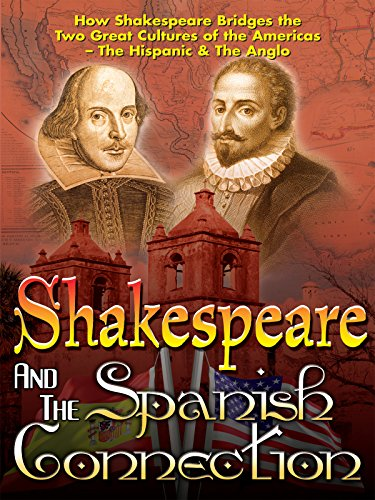 Shakespeare and The Spanish Connection