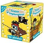 GRAINE D'EXPLORATEUR - LES PIRATES