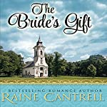 The Bride's Gift | Raine Cantrell