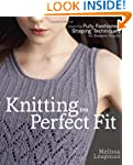 Knitting the Perfect Fit: Essential F...