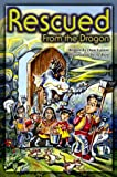 Rescued from the Dragon (Adventures in the Kingdom)