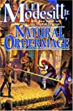 Natural Ordermage (Saga of Recluce, Book 14) (076531813X) by Modesitt, L. E.
