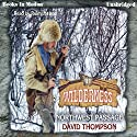 Northwest Passage: Wilderness Series, Book 11 Audiobook by David Thompson Narrated by Rusty Nelson