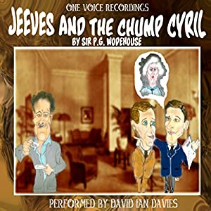 Jeeves and the Chump Cyril | [Pelham Grenville Wodehouse]