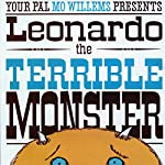 Leonard the Terrible Monster | Mo Willems