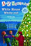 img - for White House White-Out (A to Z Mysteries Super Edition, No. 3) book / textbook / text book