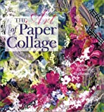 The Art of Paper Collage (0806928255) by Susan Pickering Rothamel