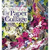 The Art of Paper Collagepar Susan Pickering Rothamel