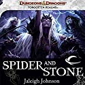 Spider and Stone: A Forgotten Realms Novel Audiobook by Jaleigh Johnson Narrated by Pearl Hewitt