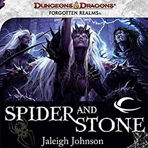 Spider and Stone: A Forgotten Realms Novel | [Jaleigh Johnson]