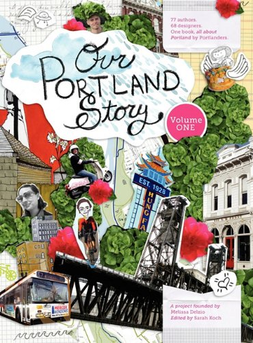 Our Portland Story Volume 1