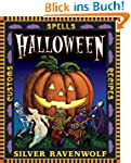 Halloween!: Customs, Recipes and Spel...