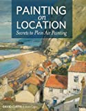 img - for Painting on Location: Secrets to Plein Air Painting book / textbook / text book