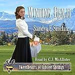 Minding Benji: Sweethearts of Jubilee Springs, Book 5 | Sandra E Sinclair, Sweethearts Jubilee Springs, Sweet Americana