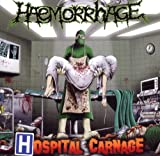 Hospital Carnage by Haemorrhage (2011-05-23)