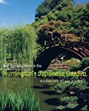 One Hundred Years in the Huntington's Japanese Garden: Harmony with Nature