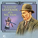 The Adventures of Inspector Lestrade Audiobook by M J Trow Narrated by M J Trow