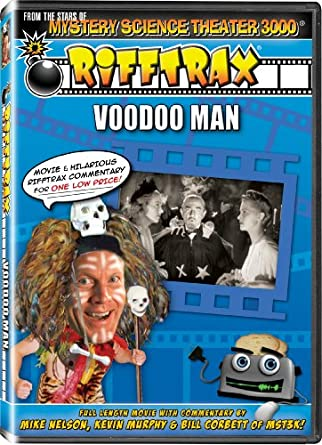 Rifftrax: Voodoo Man - from the stars of Mystery Science Theater 3000!