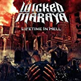 Lifetime In Hell by Wicked Maraya (2014-08-03)