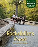 Mr. Rockefellers Roads